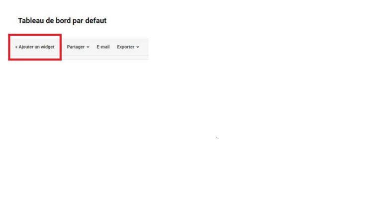 Ajouter un widget dans un tableau de bord Google Analytics
