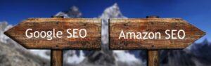 Différences entre Google SEO et Amazon SEO